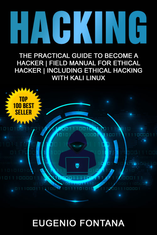 HACKING – THE PRACTICAL GUIDE TO BECOME A HACKER
