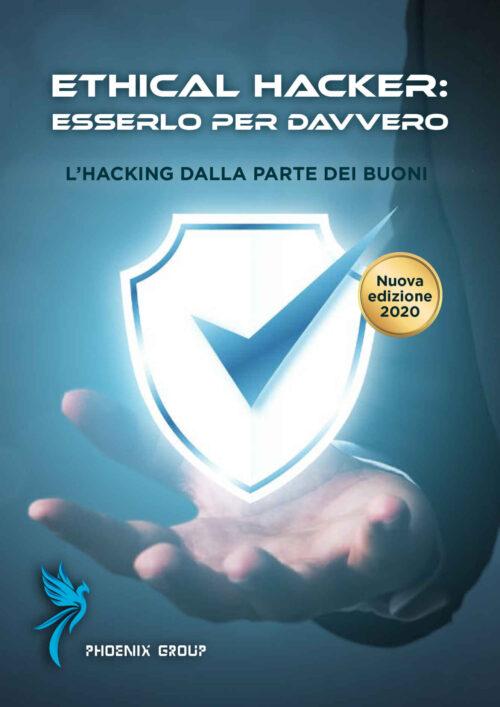 ETHICAL HACKER: ESSERLO PER DAVVERO!
